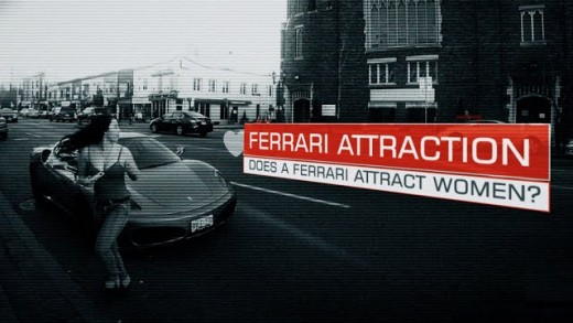 Ferrari Attraction -Does a Ferrari Attract Women?