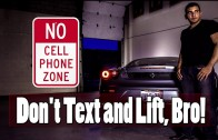 Don't Text and Lift! – Do you even lift, bro? (RANT)