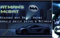 Bruce Wayne aka Batman Should Daily Drive a McLaren