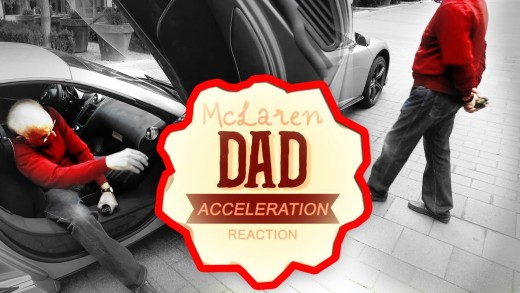 Dad's McLaren Reaction – Angry or Happy ?
